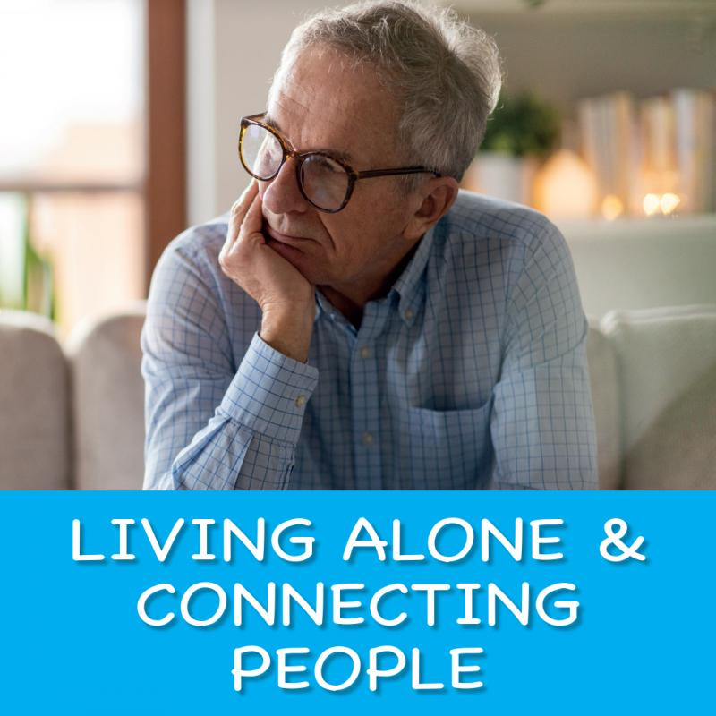 living-alone & Connecting people